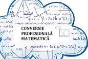 Program de converise profesionala Matematică